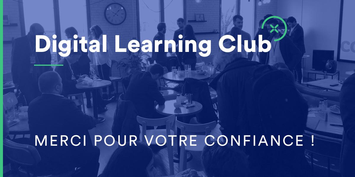 Merci pour votre confiance - Digital Learning Club