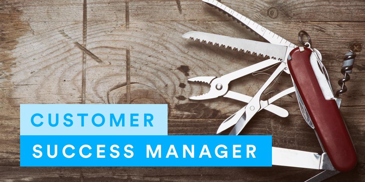 Customer Success Manager, un couteau suisse au coeur du business