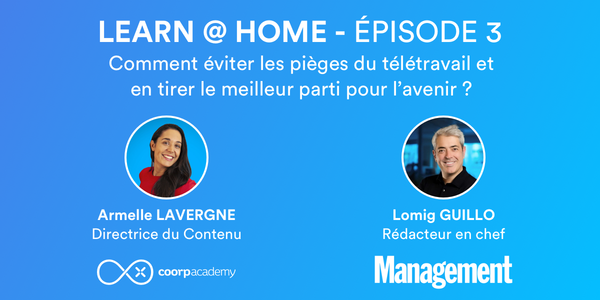 Learn at Home épisode 3 management